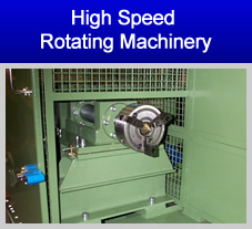 High Speed Rotating Machinery